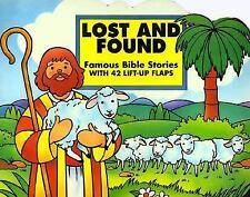 Lost and Found: Famous Bible Stories with 42 Lift-Up Flaps