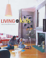 Living with Kids: Decorating Ideas for Growing Families (Interior Design and Arc