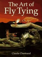 The Art of Fly Tying by Claude Chartrand (1996, Paperback)