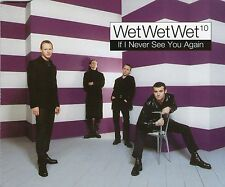 WET WET WET - IF I NEVER SEE YOU AGAIN - Single  - FANTASTIC GREAT BUY
