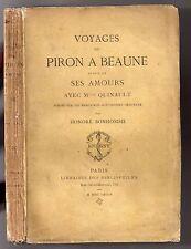 BOURGOGNE ALEXIS PIRON VOYAGES A BEAUNE + SES AMOURS AVEC QUINAULT 1884 JOUAUST