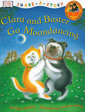 Sheldon, Dyan Clara and Buster Go Moondancing (Share-a-story) Very Good Book