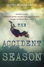 The Accident Season by Moïra Fowley-Doyle (2015, Hardcover)
