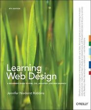 Learning Web Design: A Beginner's Guide to HTML, CSS, JavaScript, and Web Graph