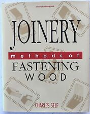 Joinery     Methods of Fastening Wood  by Charles Self 1991 (Hardcover Edition)
