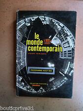 Livre d'école - Terminale de 1966  - Le monde contemporain. Classes terminales.