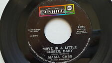 MAMA CASS - Move In A Little Closer, Baby / All For Me 1969 MAMAS and PAPAS 7""