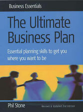 The Ultimate Business Plan: 2nd edition: Essential Planning Skills to Get Where