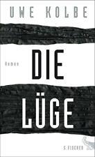 Kolbe, Uwe - Die Lüge: Roman