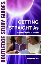 Getting Straight A's (Routledge Study Guides) Richard Palmer Very Good Book