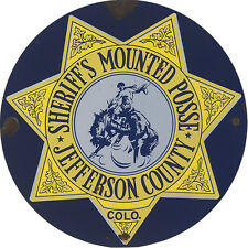 SHERIFFS MOUNTED POSSE - JEFFERSON COUNTY COLORADO METAL SIGN