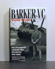 Barker VC, Canada's Most Decorated War Hero, World War One I