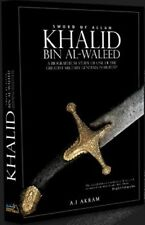 The Biography of Khalid Bin Al-Waleed (Sword of Allah) HB