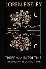 The Firmament of Time Eiseley, Loren Paperback