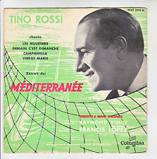 Tino ROSSI 45T EP Operette MEDITERRANEE - LES MULETIERS - COLUMBIA 1012 F Rèduit
