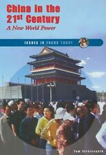 China in the 21st Century: A New World Power (Issues in Focus Today)