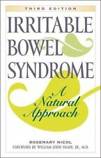 Irritable Bowel Syndrome: A Natural Approach Nicol, Rosemary Paperback
