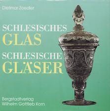 Fachbuch Schlesische Glas, Schlesische Gläser, Viele Infos zu Schlesien & Glas