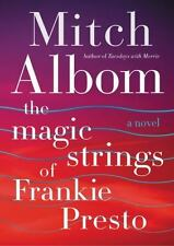 The Magic Strings of Frankie Presto by Mitch Albom (2015, Hardcover, 1st Ed.)