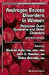Brand New Shrinkwrapped: Androgen Excess Disorders in Women Hardcover 2nd Ed.