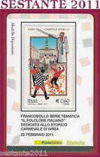 TESSERA FILATELICA FRANCOBOLLO IL FOLCLORE ITALIANO CARNEVALE DI IVREA 2011 Q3