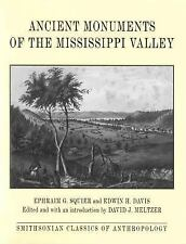 Classics of Smithsonian Anthropology: Ancient Monuments of the Mississippi...
