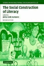 The Social Construction of Literacy (Studies in Interactional Sociolinguistics),