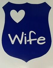 Police Wife Badge Vinyl Decal/Sticker