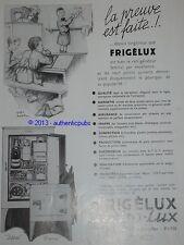 PUBLICITE DE 1933 ELECTRO-LUX FRIGELUX A L'ECOLE LA PREUVE EST FAITE FRENCH AD