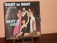 "GEPY & GEPY-BODY TO BODY-OH DARLING STAY WITH ME-DISCO 45""-"
