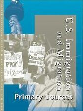 US Immigration and Migration Reference Library: Primary Sources