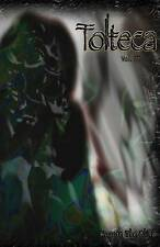 Tolteca #3 by The Blind, Koyote -Paperback