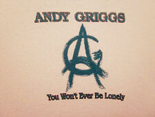 ANDY GRIGGS sexy med women's T shirt country half-tee You Won't Ever Be Lonely