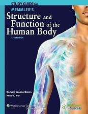 Study Guide to Accompany Memmler's Structure and Function of the Human Body, Coh