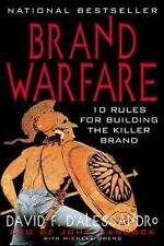Brand Warfare : 10 Rules for Building the Killer Brand by David F....