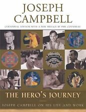 The Hero's Journey: Joseph Campbell on His Life and Work (The Collected Works of