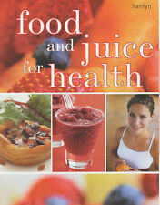 Food and Juice for Health, Various