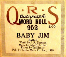 """QRS Autograph Word Roll """"BABY JIM"""" Ted Baxter 952 Player Piano Roll"""