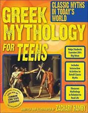 Greek Mythology for Teens, Zachary Hamby, Good Book