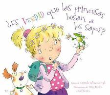 Es verdad que las princesas besan a los sapos? (Spanish Edition)-ExLibrary