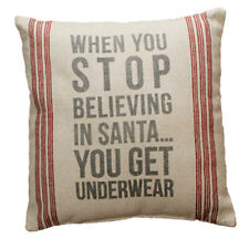 Primitives by Kathy Pillow #19711 Stop Believing In Santa You Get Underwear
