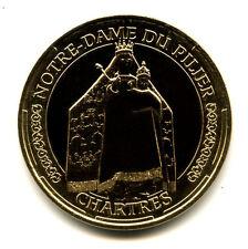 28 CHARTRES Notre-Dame du Pilier, La statue, 2014, Monnaie de Paris