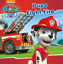 ~ Nickelodeon PAW Patrol ~  Pups Fight Fire ~ Childrens book ~