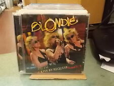 "BLONDIE "" LIVE BY REQUEST "" CD 2005"