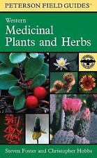 Peterson Field Guides: A Field Guide to Western Medicinal Plants and Herbs by...