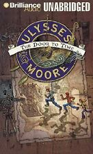 Ulysses Moore: The Door to Time 1 by Ulysses Moore and Pierdomenico...