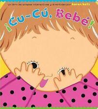 ¡Cu-Cú, Bebé! by Karen Katz (2009, Board Book)