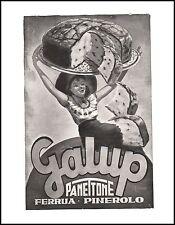 PUBBLICITA' PANETTONE GALUP FERRUA PINEROLO DOLCE FETTE PORTATA  DONNINA 1951