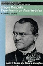 Gregor Mendel's Experiments on Plant Hybrids : A Guided Study by Alain F. Corcos