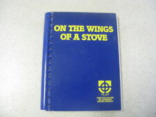 ON THE WINGS OF A STOVE john XX111 college MT CLAREMONT RECIPES